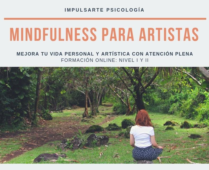 Mindfulness para artistas Marta G Garay Impulsarte Psicología Curso Online