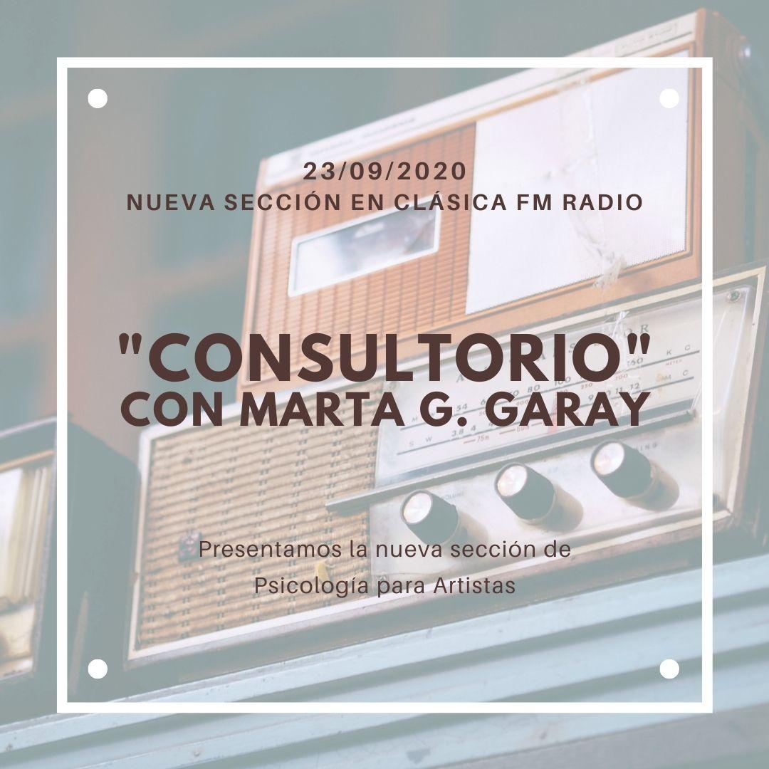 Clásica FM Radio, consultorio, Marta G Garay Psicología Impulsarte Musicos Bailarines Actores Miedo Escénico