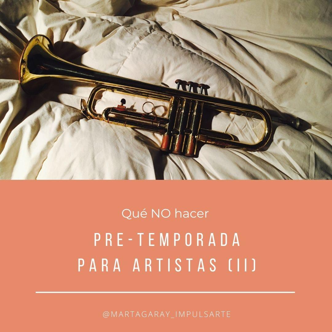 pretemporada, Marta G. Garay, impulsarte psicología, artistas